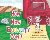 How Now Equality Cow? Cover Image