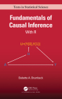 Fundamentals of Causal Inference: With R (Chapman & Hall/CRC Texts in Statistical Science) Cover Image