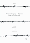 Dangerous Language -- Esperanto Under Hitler and Stalin Cover Image