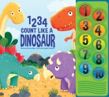 1 2 3 4 Count Like a Dinosaur (Play-A-Sound) Cover Image