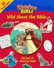 Wild about the Bible Sticker and Activity Book (Adventure Bible) Cover Image