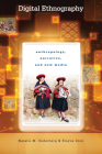 Digital Ethnography: Anthropology, Narrative, and New Media Cover Image