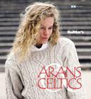Arans & Celtics: The Best of Knitter's Magazine (Best of Knitter's Magazine series) Cover Image