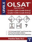 OLSAT Practice Test Grade 5 (6th Grade Entry) & Grade 4 (5th Grade Entry) - Level E -: Two OLSAT E Practice Tests (PRACTICE TESTS ONE & TWO), Grade 4/ Cover Image