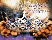 Every Girl a Princess Cover Image