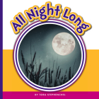 All Night Long (Learning Sight Words) Cover Image