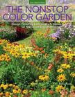 The Nonstop Color Garden: Design Flowering Landscapes & Gardens for Year-Round Enjoyment Cover Image