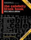 The Celebrity Black Book 2011: Over 60,000+ Accurate Celebrity Addresses for Autographs, Charity Donations, Signed Memorabilia, Celebrity Endorsement Cover Image