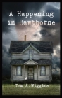 A Happening in Hawthorne Cover Image