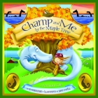 Champ and Me by the Maple Tree: A Vermont Tale Cover Image