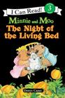 Minnie and Moo: The Night of the Living Bed (I Can Read Level 3) Cover Image