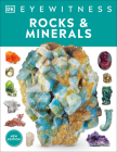 Rocks and Minerals (DK Eyewitness) Cover Image