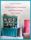 Irish Country Furniture and Furnishings 1700-2000 Cover Image