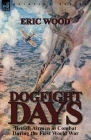 Dogfight Days: British Airmen in Combat During the First World War Cover Image