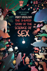 Dirty Biology: The X-Rated Story of Sex Cover Image