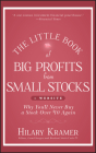 The Little Book of Big Profits from Small Stocks + Website: Why You'll Never Buy a Stock Over $10 Again (Little Books. Big Profits #36) Cover Image