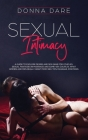Sexual Intimacy: A guide to explore desire and sex game for couples, sexual fantasies in marriage and same-sex couples. What women and Cover Image