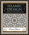 Islamic Design: A Genius for Geometry Cover Image