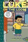 Luke on the Loose Cover Image