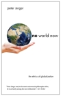 One World Now: The Ethics of Globalization Cover Image