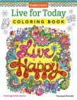 Live for Today Coloring Book (Coloring Is Fun) Cover Image
