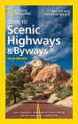 National Geographic Guide to Scenic Highways and Byways, 5th Edition: The 300 Best Drives in the U.S. Cover Image