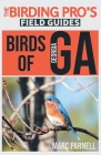 Birds of Georgia (The Birding Pro's Field Guides) Cover Image