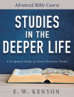 Studies in the Deeper Life: Advanced Bible Course Cover Image