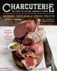 Charcuterie: The Craft of Salting, Smoking, and Curing Cover Image