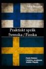 Praktiskt språk: svenska / finska: tvåspråkig guide Cover Image