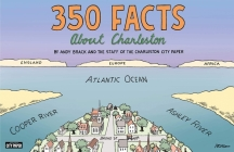 350 Facts about Charleston Cover Image