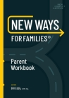 New Ways for Families Parent Workbook Cover Image