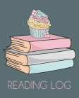 Reading Log: Write Quick Book Reports For A Reading Challenge. Reading Nook Gift For Book Nerd. Pink Cake Cover. Cover Image