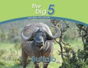 Buffalo: The Big 5 and other wild animals Cover Image
