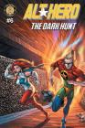 Alt-Hero #6: The Dark Hunt Cover Image
