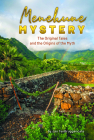 Menehune Mystery: The Original Tales and the Origins of the Myth Cover Image