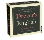 Dreyer's English 2022 Day-to-Day Calendar: An Utterly Correct Guide to Clarity and Style Cover Image