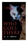 Who Goes There?: The Story of a Spy in the Civil War Cover Image