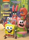 Kamp Koral Activity Book (Kamp Koral: SpongeBob's Under Years) Cover Image