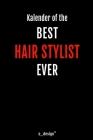 Kalender für Hair Stylisten / Hair Stylist: Immerwährender Kalender / 365 Tage Tagebuch / Journal [3 Tage pro Seite] für Notizen, Planung / Planungen Cover Image