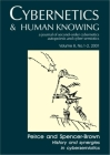 Peirce and Spencer-Brown: History and Synergies in Cybersemiotics (Cybernetics & Human Knowing #8) Cover Image