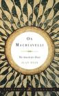 On Machiavelli: The Search for Glory (Liveright Classics) Cover Image