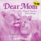 Dear Mom: Thank You for Everything Cover Image