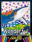 Wonderful Adult Coloring Books Sea Life Cover Image