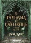 El fantasma de Canterville: y otros relatos (Clásicos ilustrados) Cover Image
