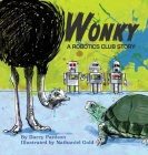 Wonky: A Robotics Club Story Cover Image