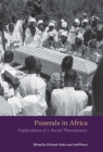 Funerals in Africa: Explorations of a Social Phenomenon Cover Image