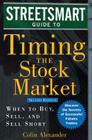 Streetsmart Guide to Timing the Stock Market: When to Buy, Sell, and Sell Short (Streetsmart Guides) Cover Image