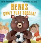 Bears Can't Play Soccer Cover Image