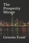 The Prosperity Mirage Cover Image